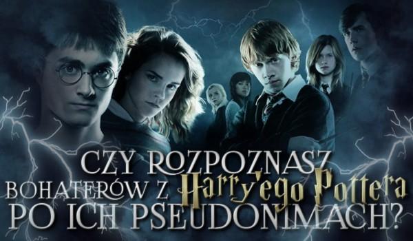 """Czy rozpoznasz bohaterów z """"Harry'ego Pottera"""" po ich pseudonimach?"""