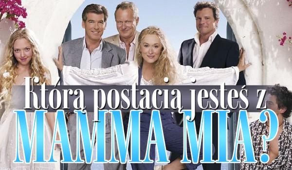 """Jaką jesteś postacią z """"Mamma Mia""""?"""