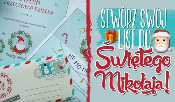 Stwórz swój list do Świętego Mikołaja!