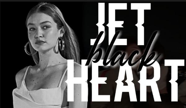 Jet Black Heart – Prolog