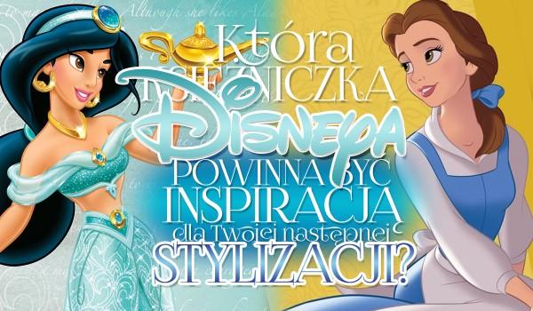 Która księżniczka Disneya powinna być inspiracją dla Twojej następnej stylizacji?