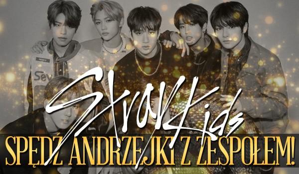 Twoje Andrzejki ze Stray Kids!