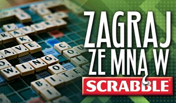 Zagraj ze mną w Scrabble!