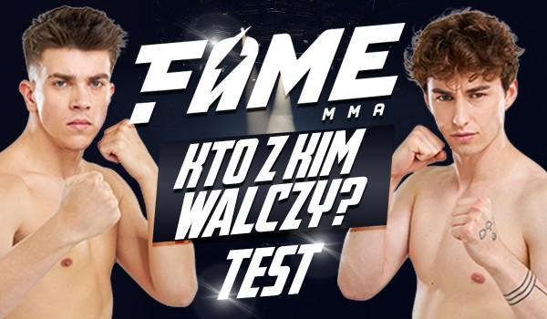 Fame MMA 8: Kto z kim walczy?