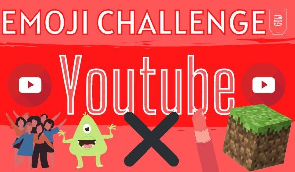 Emoji Challenge – YouTube!