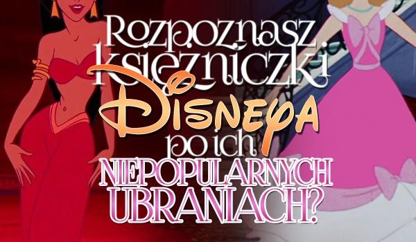 Czy rozpoznasz księżniczki Disneya po ich niepopularnych ubraniach?