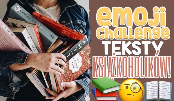 Emoji challenge – teksty książkoholików!