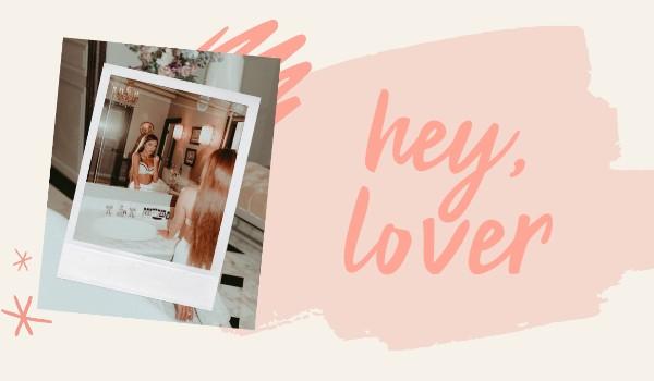 hey, lover