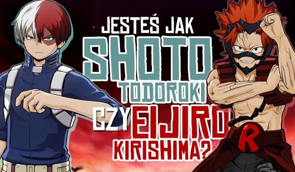 Jesteś jak Shoto Todoroki czy Eijiro Kirishima?