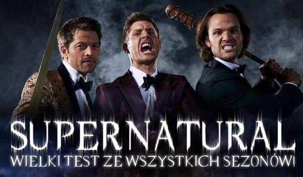 """Wielki test wiedzy ze wszystkich sezonów """"Supernatural""""!"""