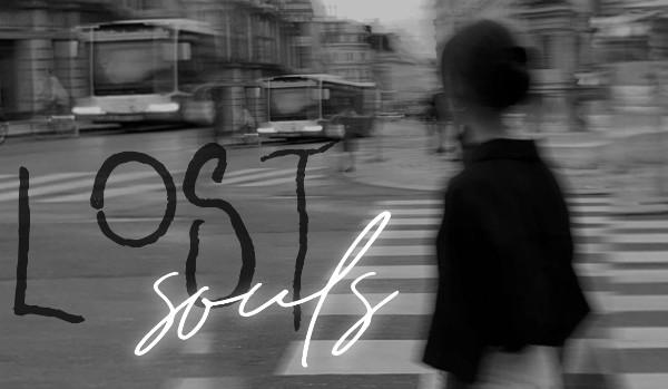 lost souls — prolog