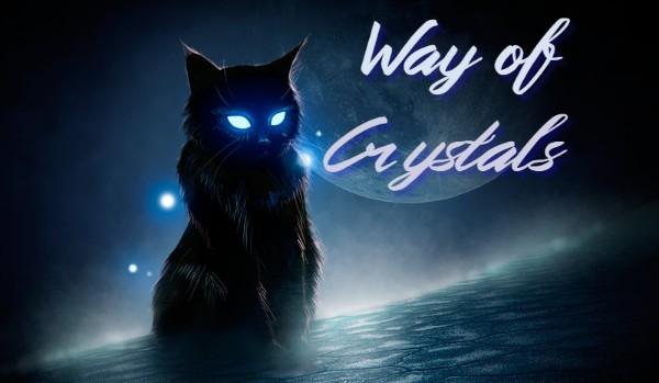 Way of Crystals
