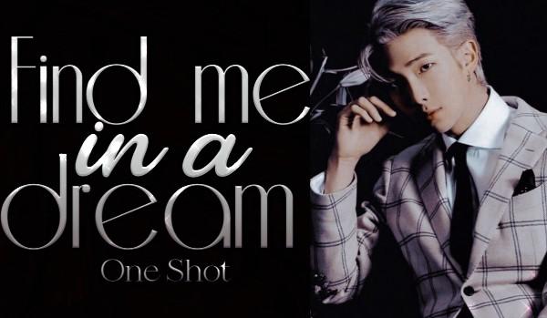 Find me in a dream •Namjin•