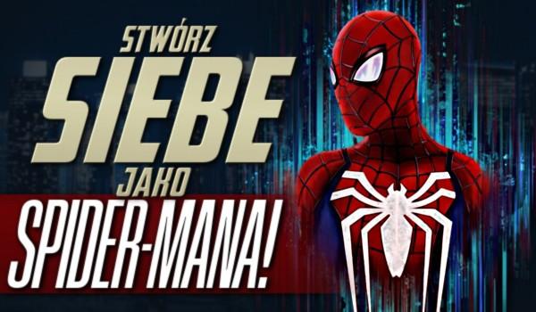 Stwórz siebie jako Spider-Mana!