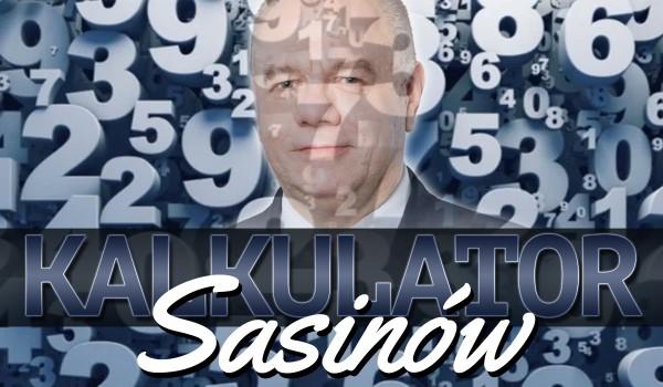 Kalkulator Sasinów