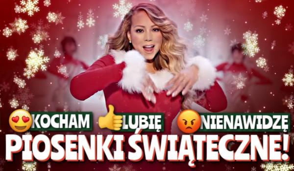 Kocham, lubię, nienawidzę – Piosenki świąteczne!
