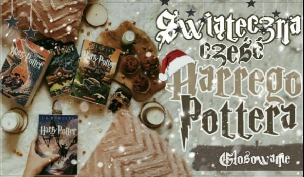 """Świąteczna część ,,Harry'ego Pottera"""" – Głosowanie!"""
