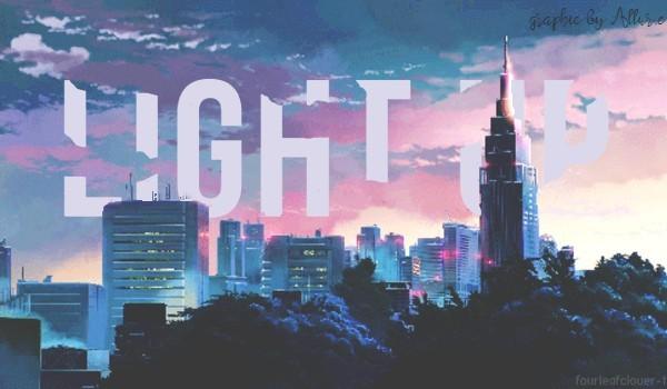 light up [You light up my soul]