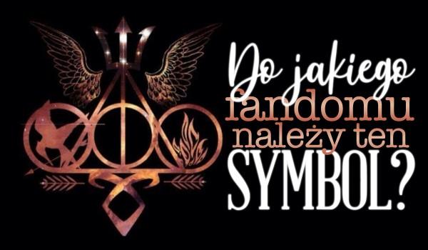 Do jakiego fandomu należy ten symbol?
