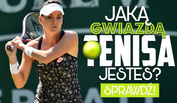 Jaką gwiazdą tenisa jesteś?