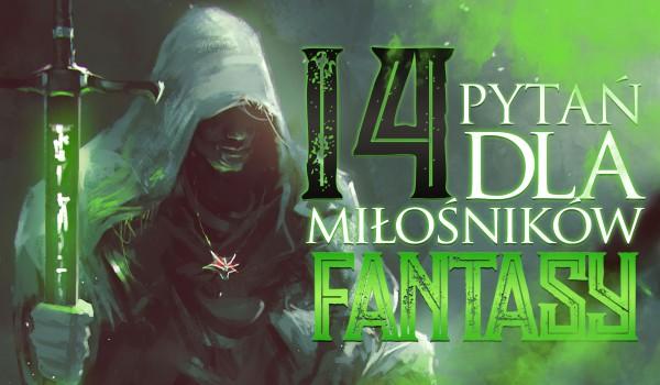 """14 pytań z serii """"Co wolisz?"""" dla miłośników fantasy!"""