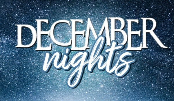 December Nights