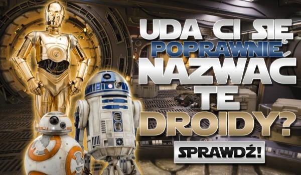 Czy wiesz jak na imię ma ten droid? Napisz!