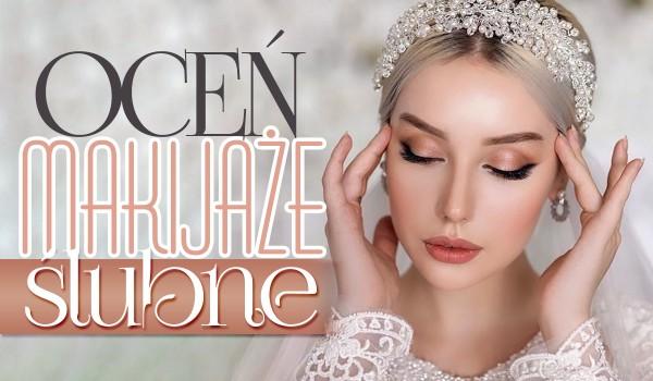 Głosowanie: Oceń makijaże ślubne!
