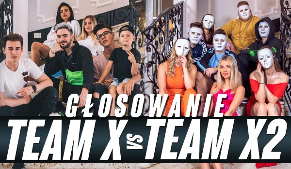 Team X vs. Team X2 – Głosowanie