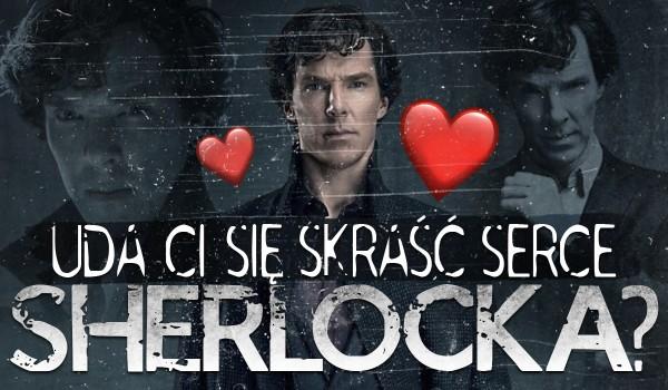 Czy skradniesz serce Sherlocka?