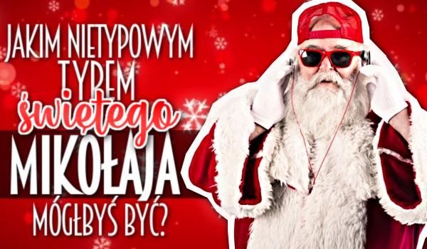 Jakim nietypowym typem świętego Mikołaja mógłbyś być?