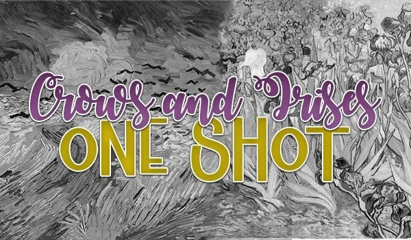 Crows and Irises – One shot