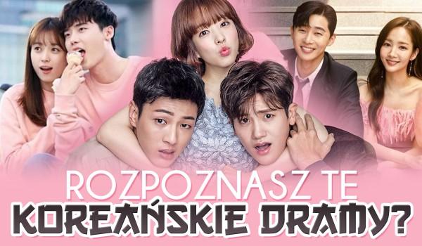 Rozpoznasz te koreańskie dramy?