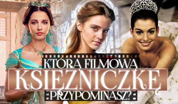 Jaką filmową księżniczkę przypominasz?
