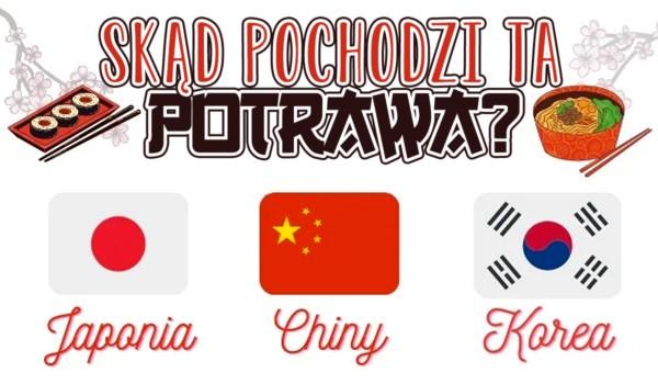 Japonia, Chiny, Korea – Skąd pochodzi ta potrawa?