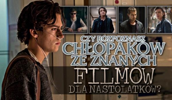 Czy rozpoznasz chłopaków ze znanych filmów dla nastolatków?