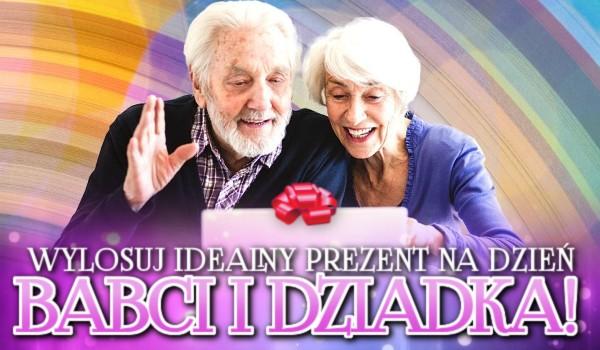 Wylosuj idealny prezent na Dzień Babci i Dziadka!