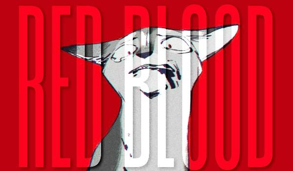 Red Blood — prolog