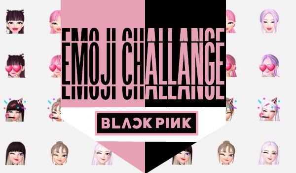 Emoji Challange: BLACKPINK!