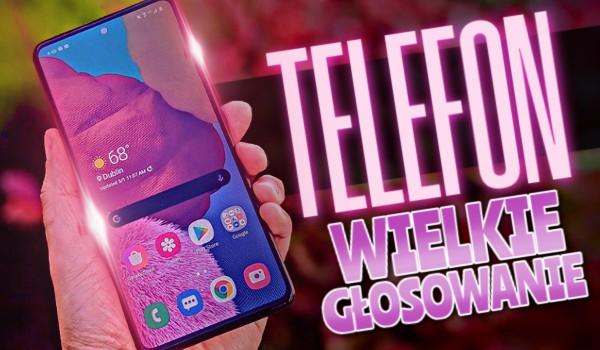 Telefon – Wielkie głosowanie!