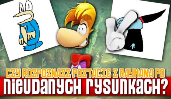 Czy rozpoznasz postacie z Raymana po nieudanych rysunkach? Sprawdź!