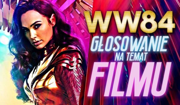 Wonder Woman 1984 – Głosowanie o filmie!