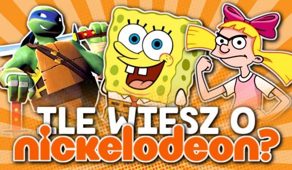 Ile wiesz o Nickelodeon?