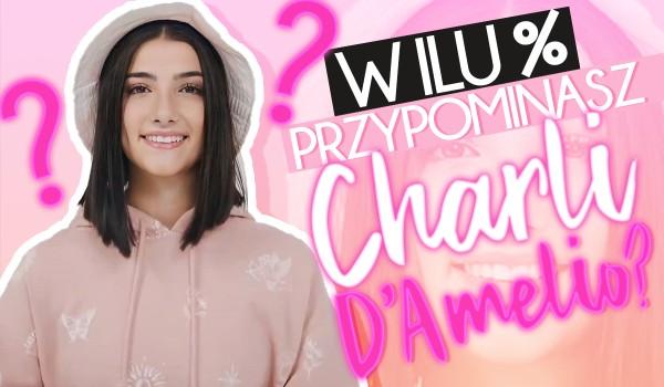 W ilu procentach przypominasz Charli D'Amelio?