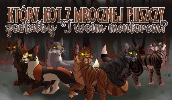 Który kot z Mrocznej Puszczy będzie Twoim mentorem?