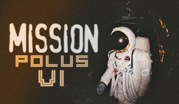 Mission Polus VI