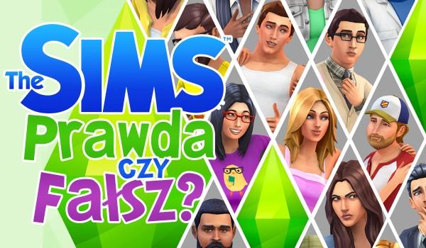 The Sims – prawda czy fałsz?