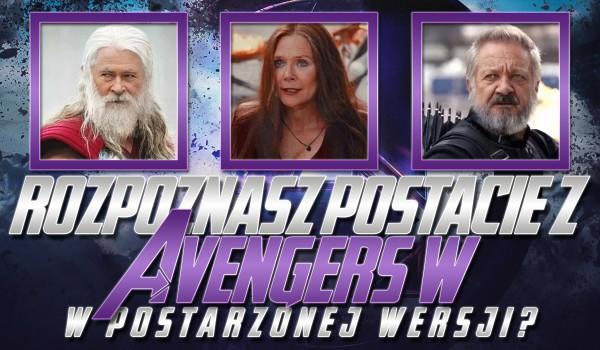 """Spróbuj rozpoznać postacie z ,,Avengers"""" w postarzonej wersji!"""