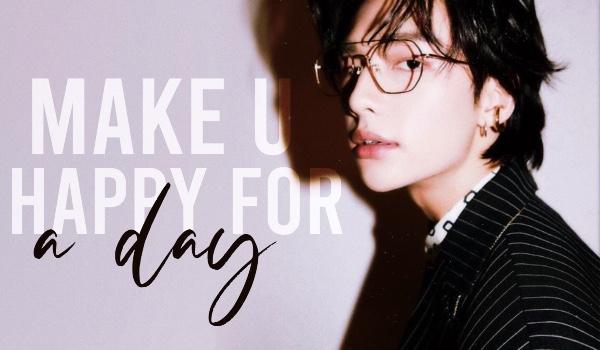 Make U Happy For a Day | Hyunsung — wstęp