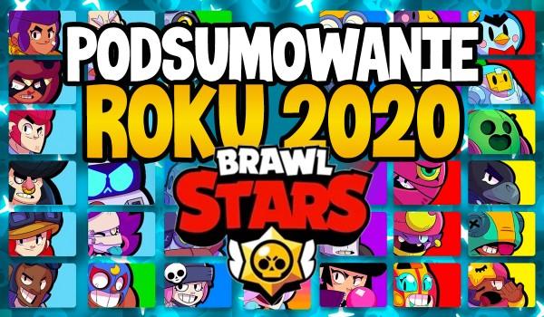 Brawl Stars – podsumowanie 2020 roku!